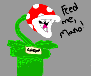 Feed me, Seymour! Er- I mean Piranha Plant!