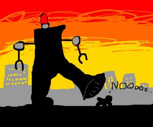 Giant robot steps on idiot
