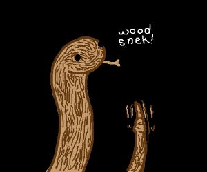 snake is wood