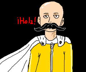 Spanish One Punch Man with a GIANT Mustache.