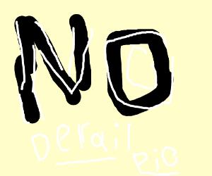 derail the game  (PIO)