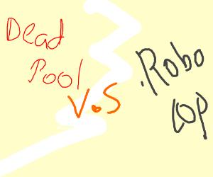 Deadpool vs Robocop