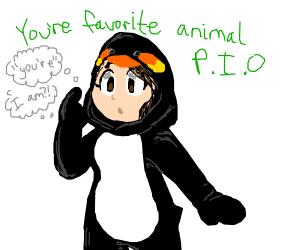 You're favorite animal PIO