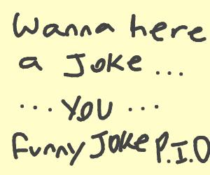 funny joke pio