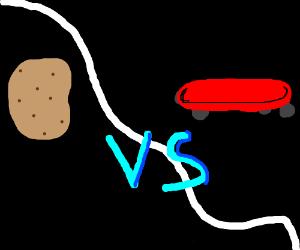 Potato VS. Skateboard