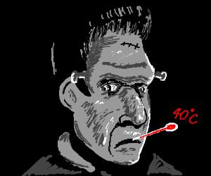 Frankenstein is ill