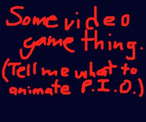 Tell me what to animate PIO