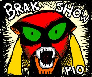 brak show pio