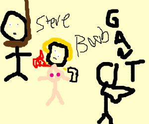 steve=b ob=everyone everyone exept gant=