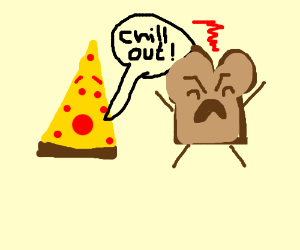 Pizza is worried about Bread's anger issues