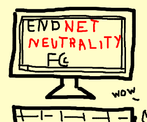 fcc wants to end net neutrality drawception