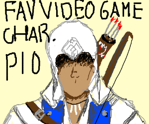 Your Favorite Game Character! (PIO)