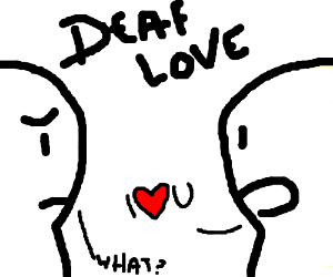 deaf love