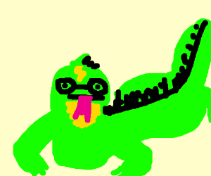 You're a Lizard Harry.