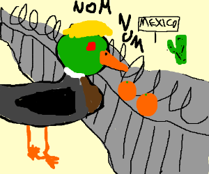 "Trump the duck eats oranges of ""the wall"""
