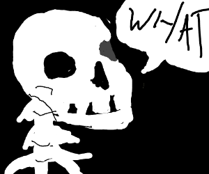skeleton saying what