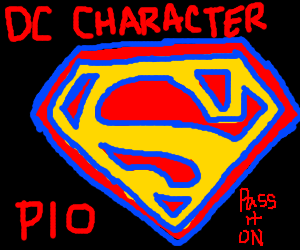 DC character PIO! (pass it on)