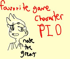 Favorite game character PIO