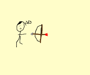 SOME STICK DUDE SAYING NO TO A BOW AND ARROW