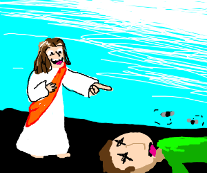 Jesus laughs at flat dead guy