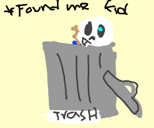 sans hiding in a trash can