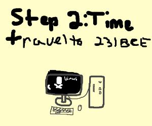 Step 1: Get a virus