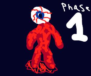 Phase 1: eyeball flesh monster