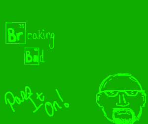 Breaking Bad (Pass It On)