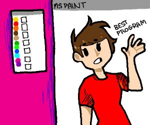 MS Paint is amazing, wdym