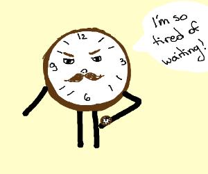 Little clock man is teird of waiting