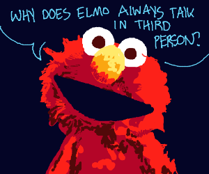 Elmo asks why elmo talks in 3rd person