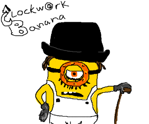 Minions in A Clockwork Banana
