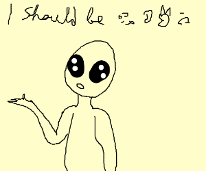 Alien says he should be (unintelligible)