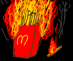 Fries on fire.