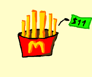 11$ the french fries in McDonalds