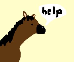 A pretty good drawn horse saying help