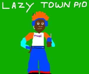 lazy town PIO
