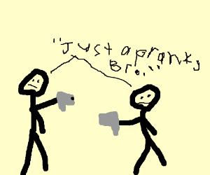 Prank vs prank