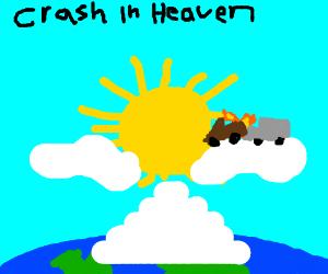 Woah crash in heaven