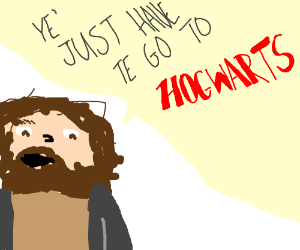 Hagrid tries to explain becoming a wizard.