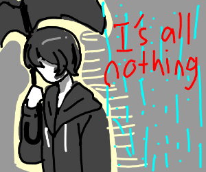"""""""its all nothing"""""""