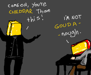 Cheese Puns.