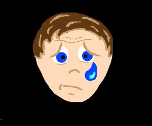 Man has unrealistic tears.