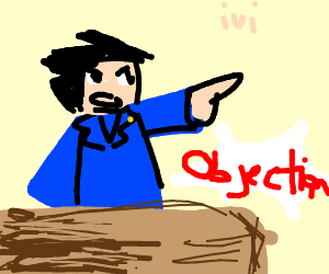 Phoenix Wright has an Objection