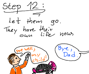 Step Eleven: Raise them as your child