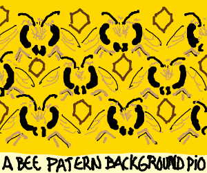 a bee-pattern (background) pio