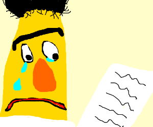 bert (sesame street) is crying at a paper