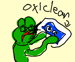 Pepe hates his life and drinks OXI CLEAN