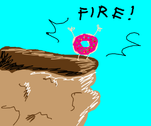 Donut screaming fire on top of a cliff