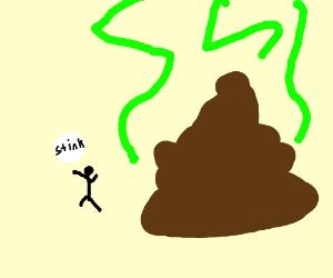 a dwarf calling Giant poo stinky